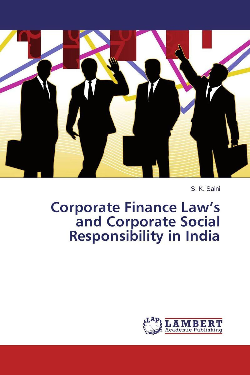 Corporate Finance Law's and Corporate Social Responsibility in India jaynal ud din ahmed and mohd abdul rashid institutional finance for micro and small entreprises in india
