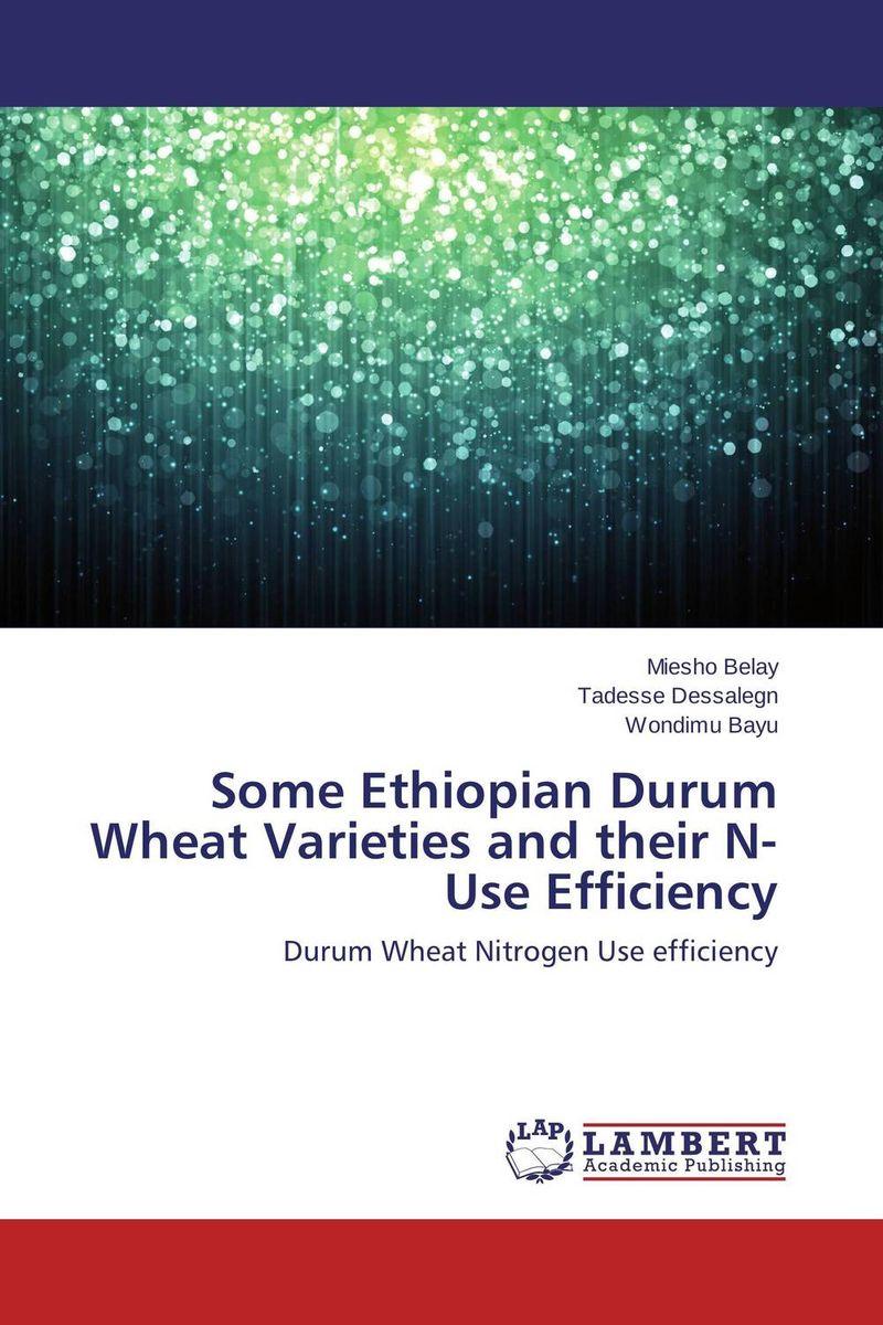 Some Ethiopian Durum Wheat Varieties and their N-Use Efficiency genetic variability in durum wheat genotypes