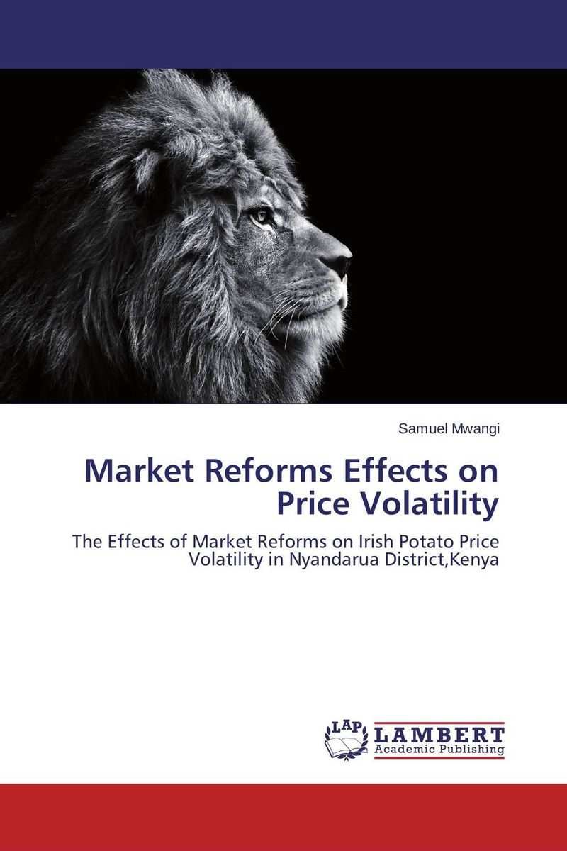 Market Reforms Effects on Price Volatility a statistical approach in modelling maize prices volatility