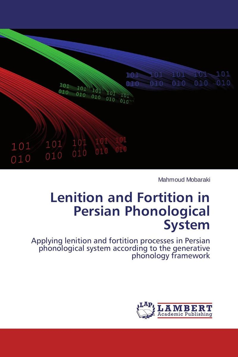 Lenition and Fortition in Persian Phonological System error analysis in spoken english phonological