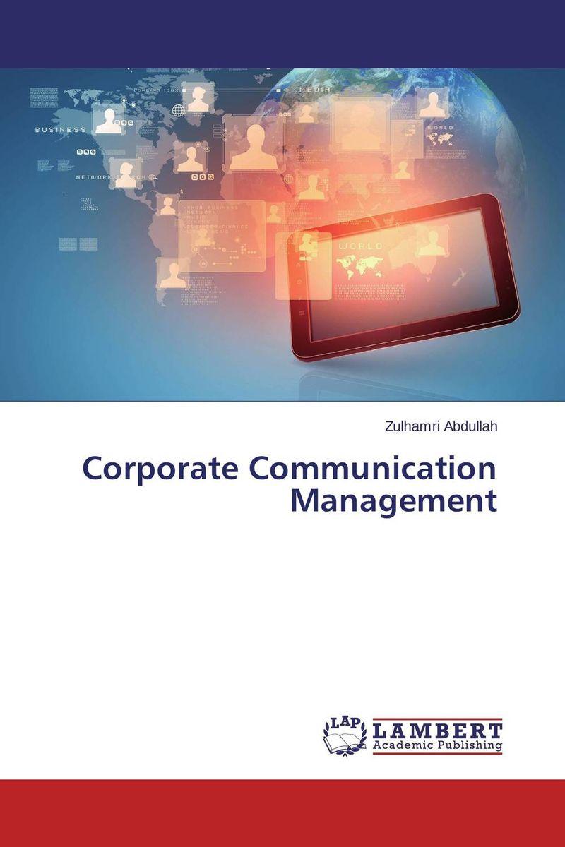 Corporate Communication Management srichander ramaswamy managing credit risk in corporate bond portfolios a practitioner s guide