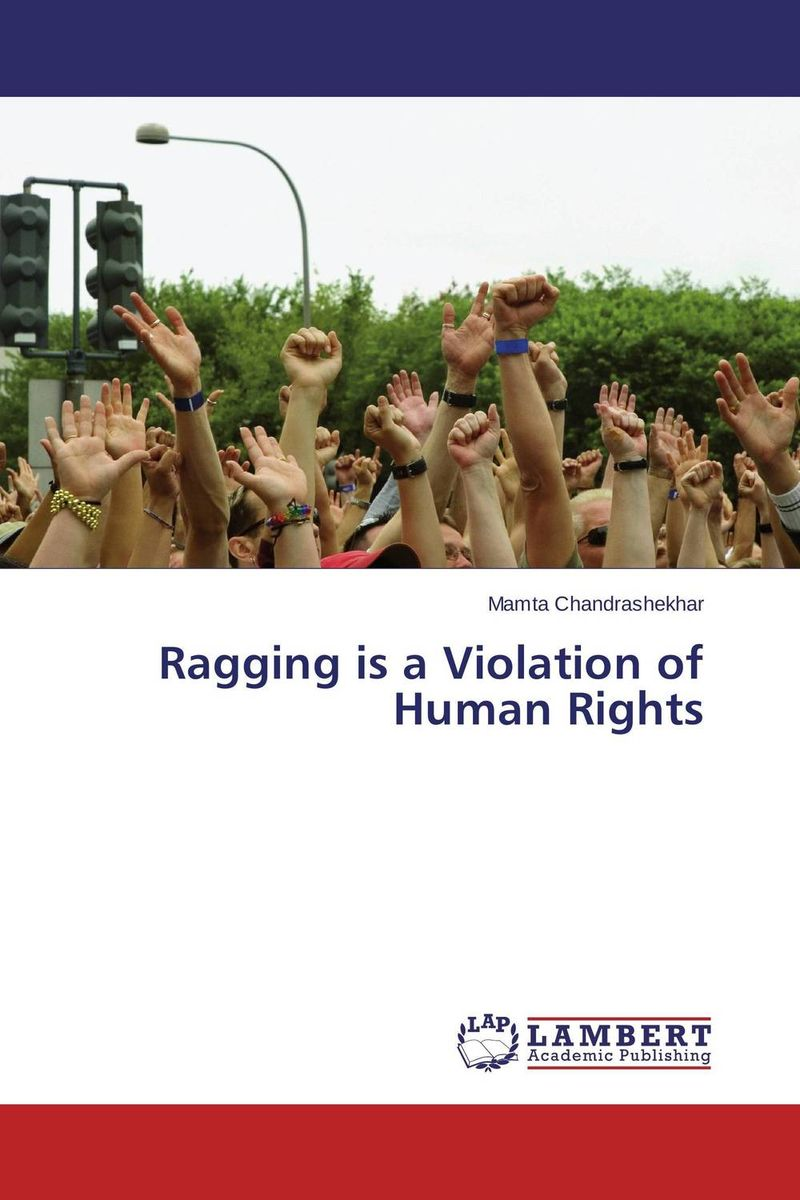 Ragging is a Violation of Human Rights helen abelle marital rape as a violation of the fundamental human rights of women