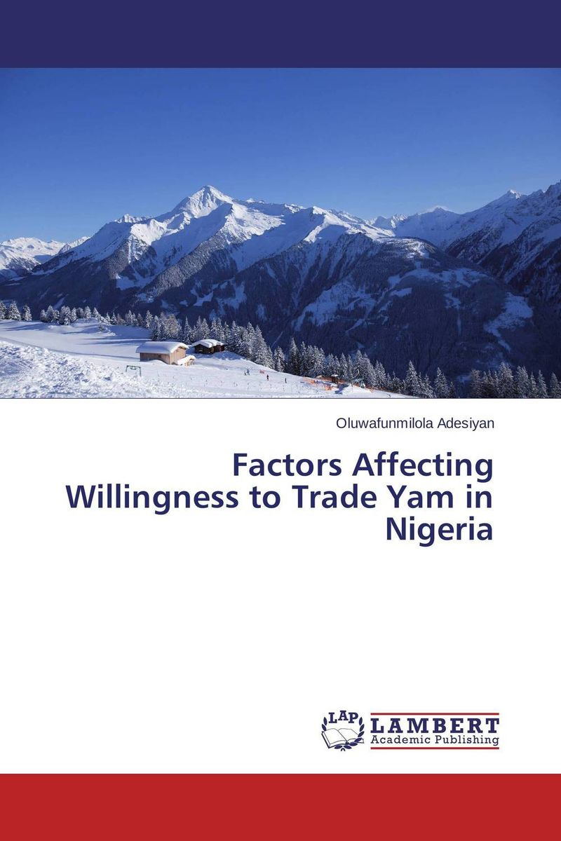 Factors Affecting Willingness to Trade Yam in Nigeria viruses infecting yam in ghana togo and benin in west africa