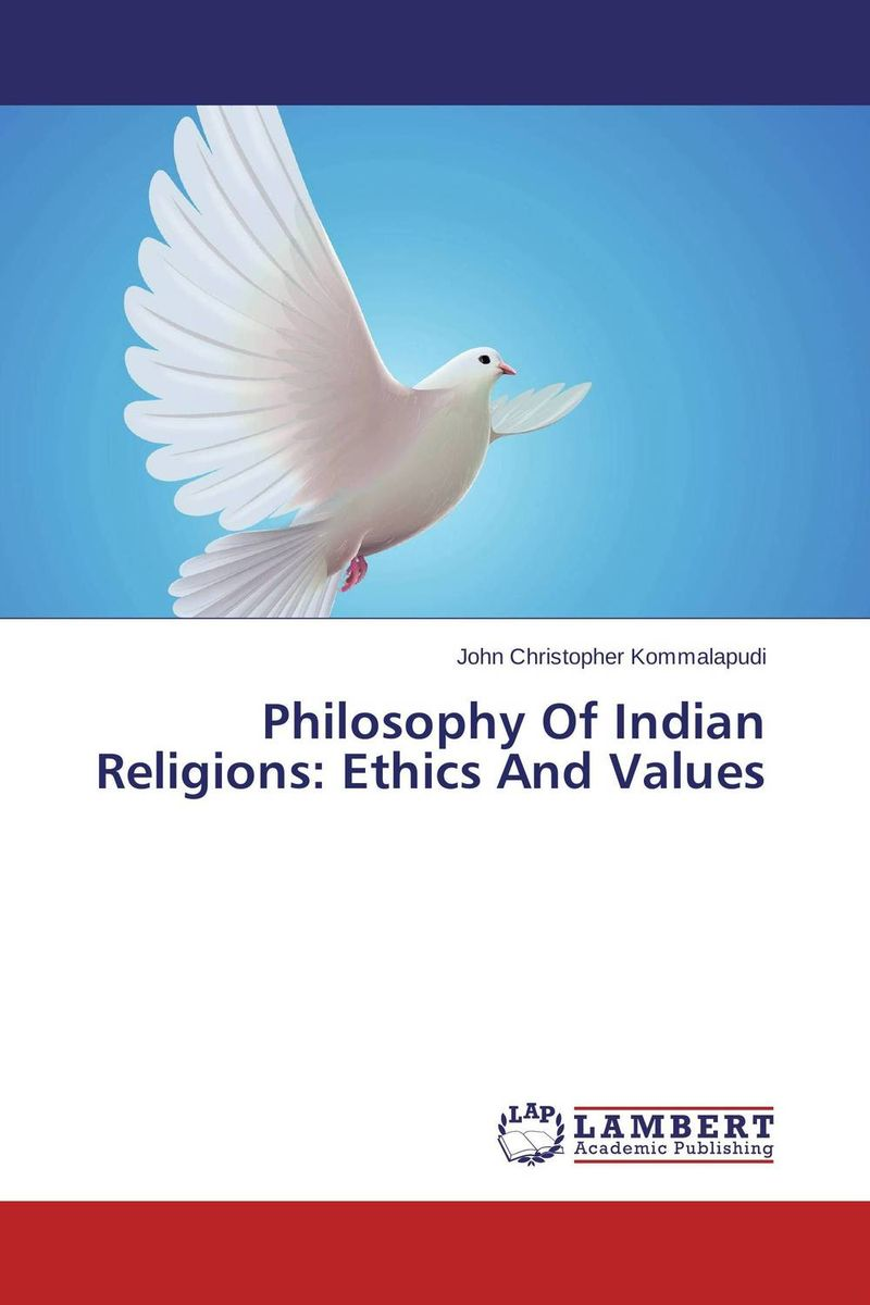 Philosophy Of Indian Religions: Ethics And Values therapeutic practices in yoruba traditional religions