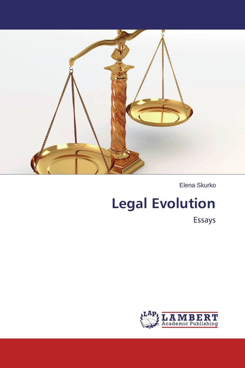 Legal Evolution legal systems of the contemporary world monograph