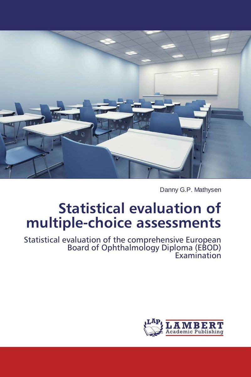 Statistical evaluation of multiple-choice assessments the fellowship of the ring part 1
