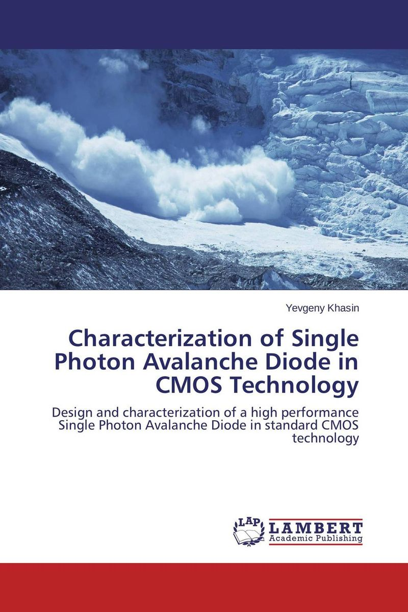 Characterization of Single Photon Avalanche Diode in CMOS Technology purnima sareen sundeep kumar and rakesh singh molecular and pathological characterization of slow rusting in wheat