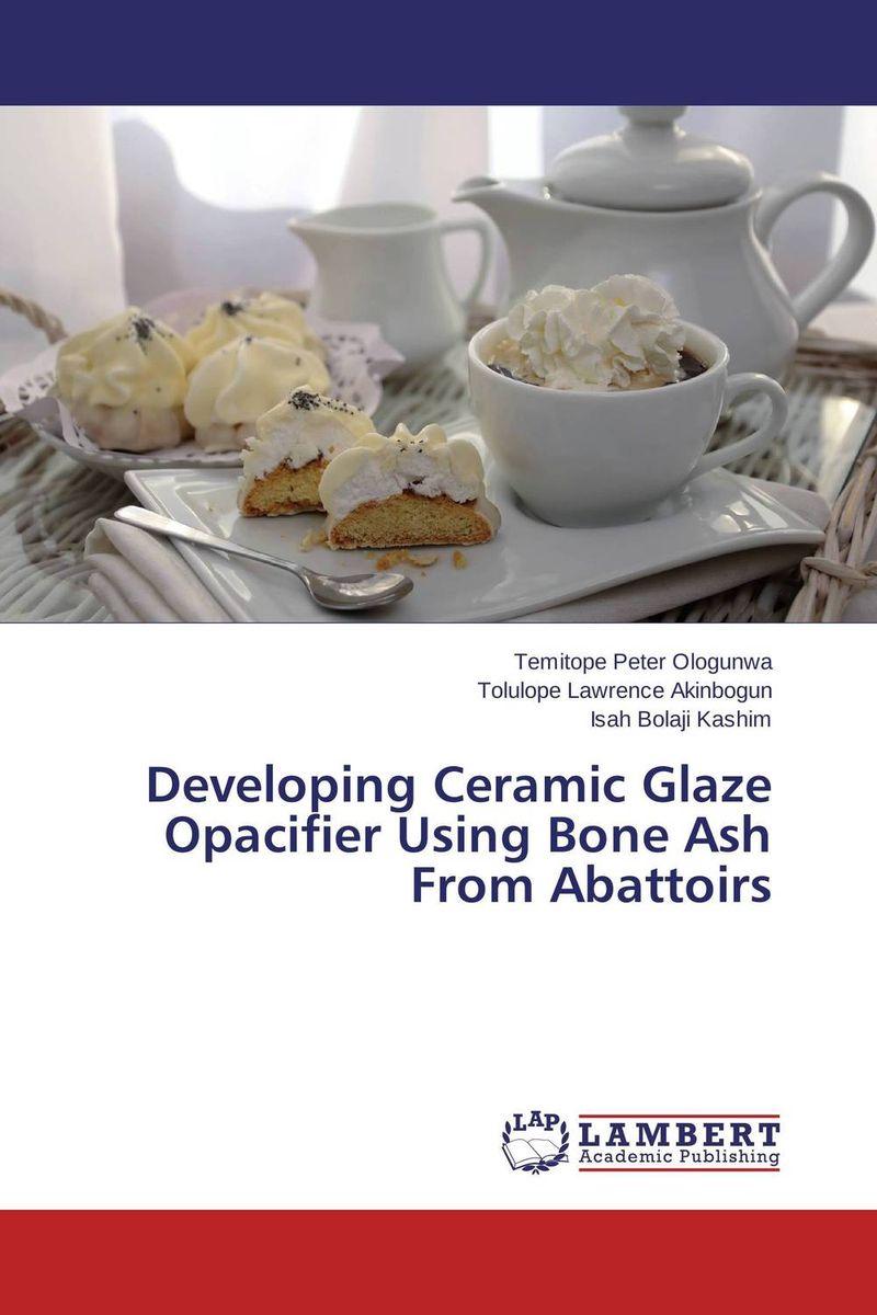 Developing Ceramic Glaze Opacifier Using Bone Ash From Abattoirs david parmenter key performance indicators developing implementing and using winning kpis