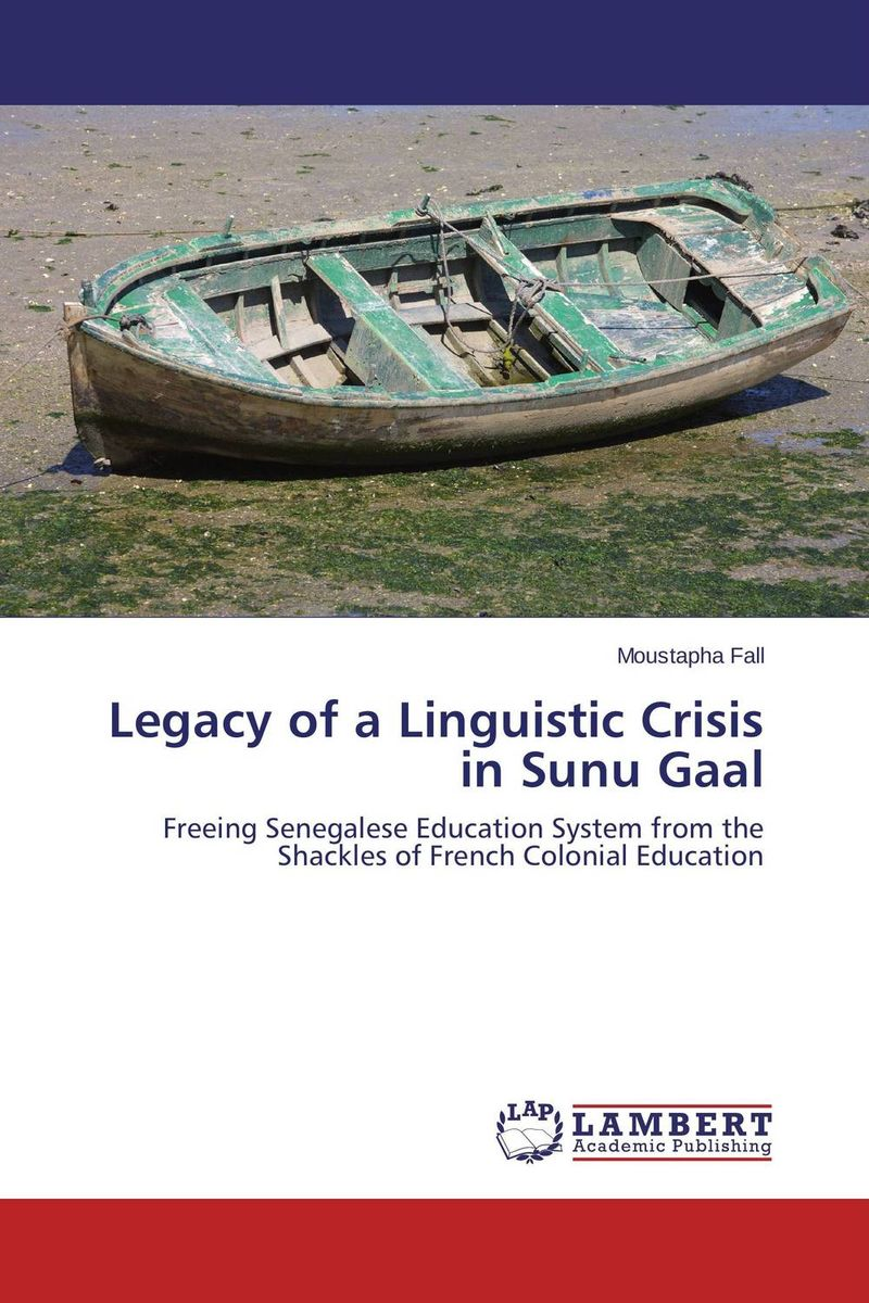 Legacy of a Linguistic Crisis in Sunu Gaal linguistic variation in a multilingual setting