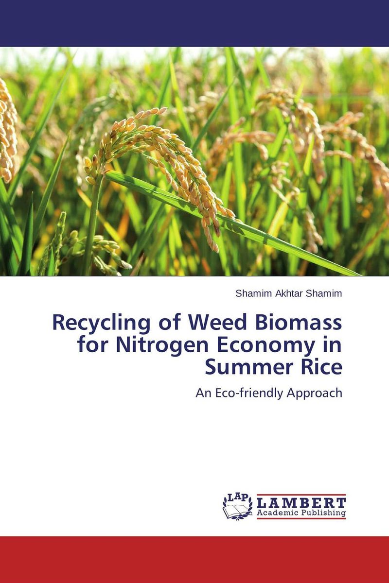Recycling of Weed Biomass for Nitrogen Economy in Summer Rice rakesh kumar production potential of summer mungbean cultivars in india