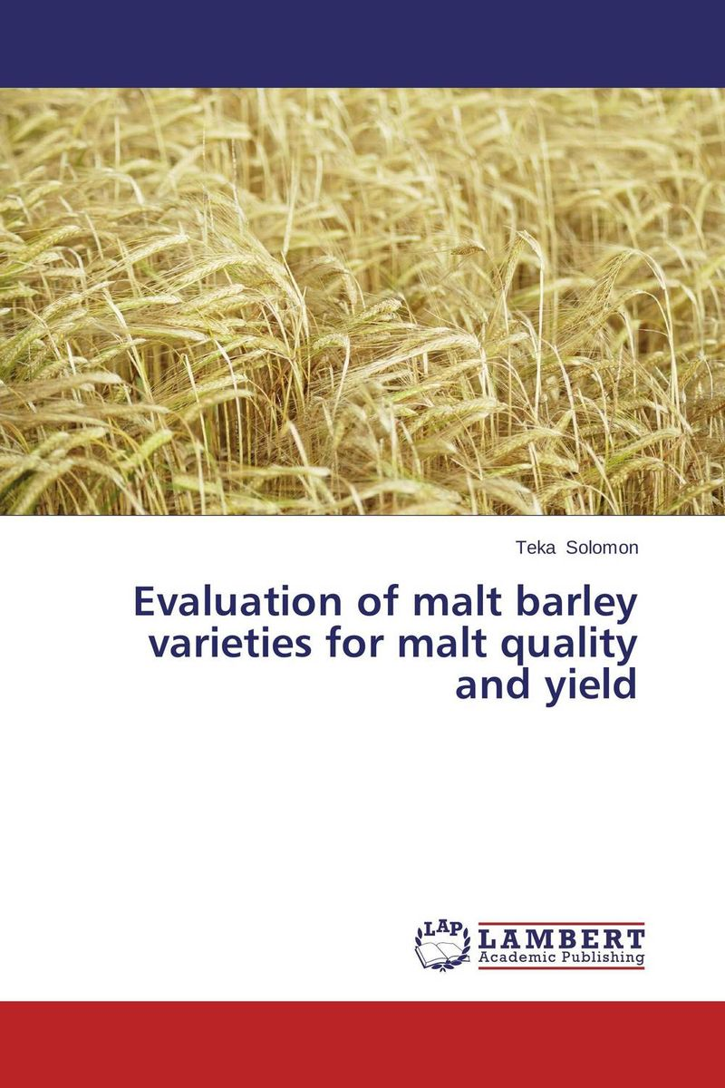 Evaluation of malt barley varieties for malt quality and yield butterflies in the barley