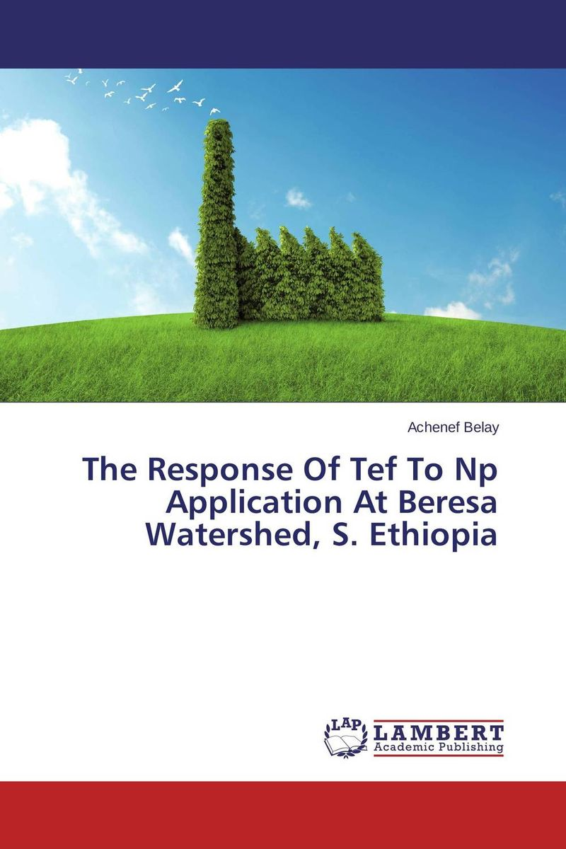 The Response Of Tef To Np Application At Beresa Watershed, S. Ethiopia lacywear s 35 tef