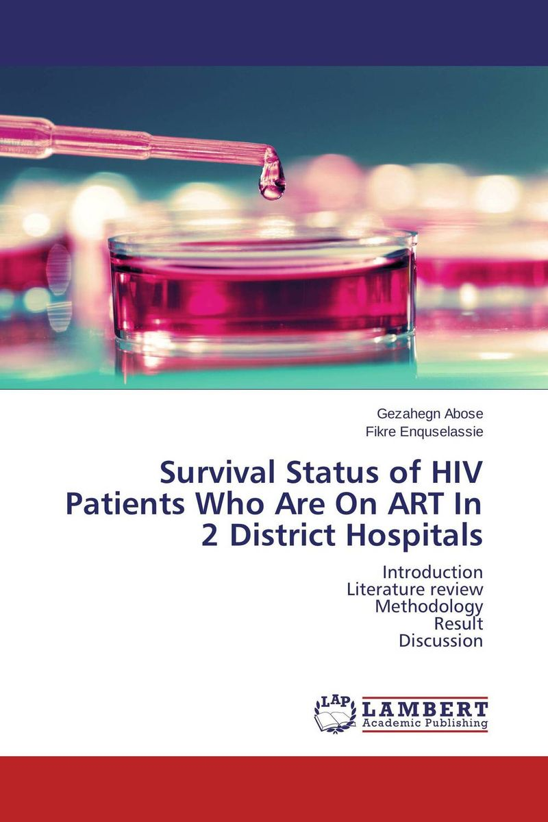 Survival Status of HIV Patients Who Are On ART In 2 District Hospitals survival analysis and stochastic modelling on hiv aids data