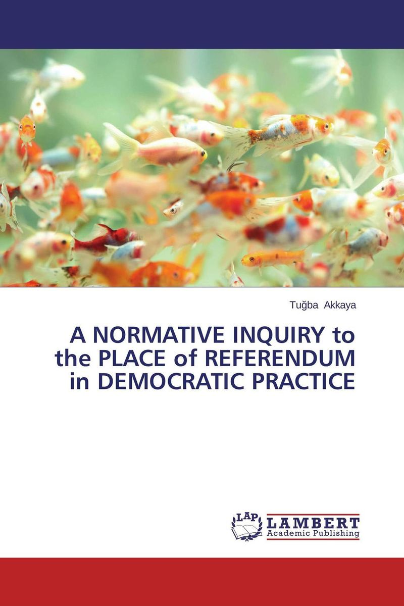 A NORMATIVE INQUIRY to the PLACE of REFERENDUM in DEMOCRATIC PRACTICE obstacles to shared decision making in psychiatric practice