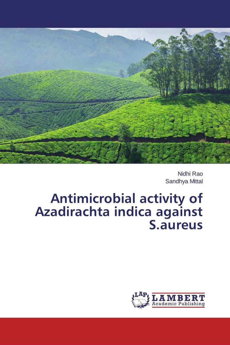 Antimicrobial activity of Azadirachta indica against S.aureus effect of medicinal plant extracts on the viability of protoscoleces