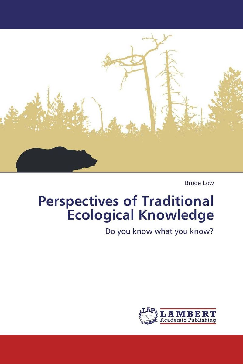 Perspectives of Traditional Ecological Knowledge rudi hilmanto local ecological knowledge