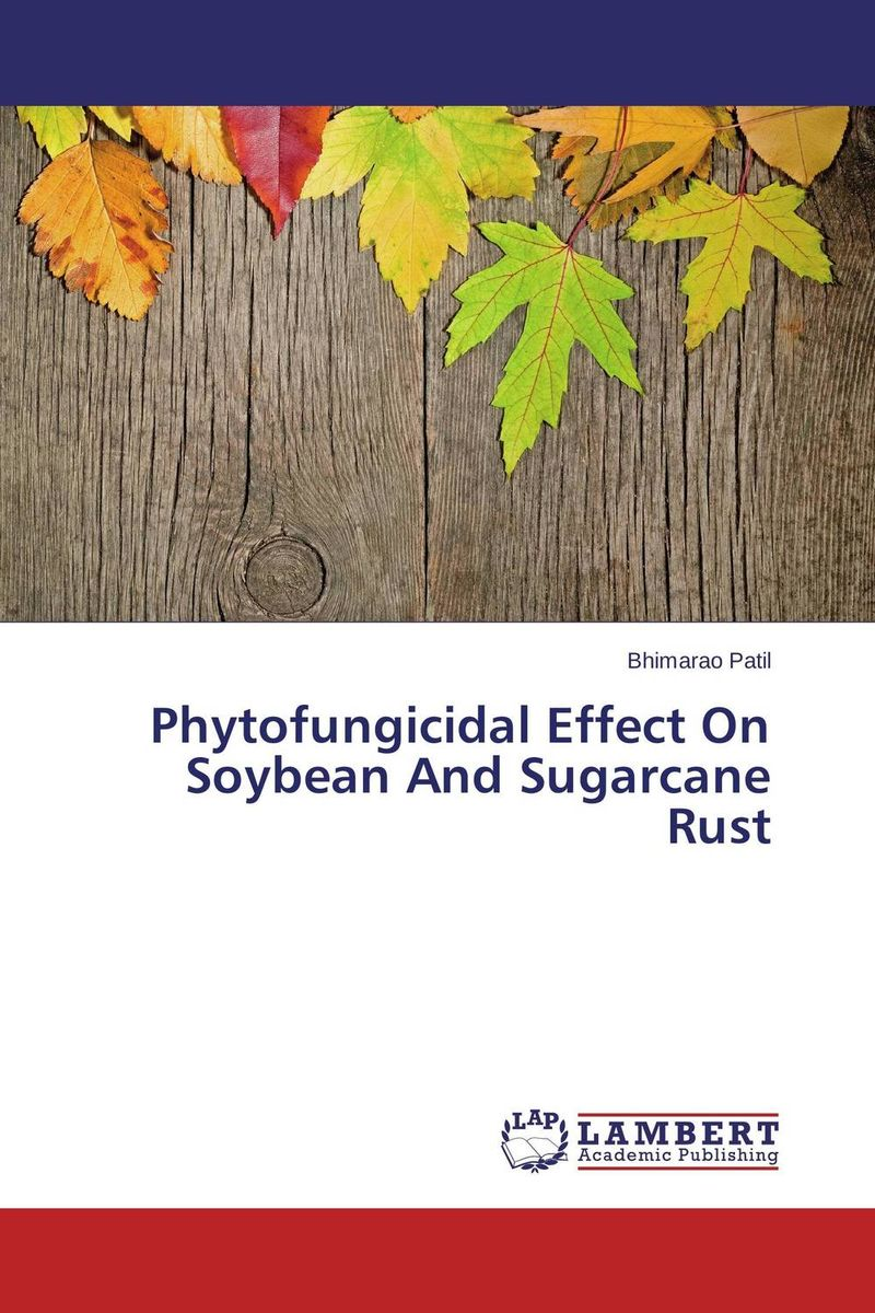 Phytofungicidal Effect On Soybean And Sugarcane Rust стоимость