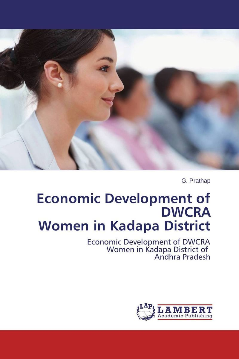 Economic Development of DWCRA  Women in Kadapa District the failure of economic nationalism in slovenia s transition