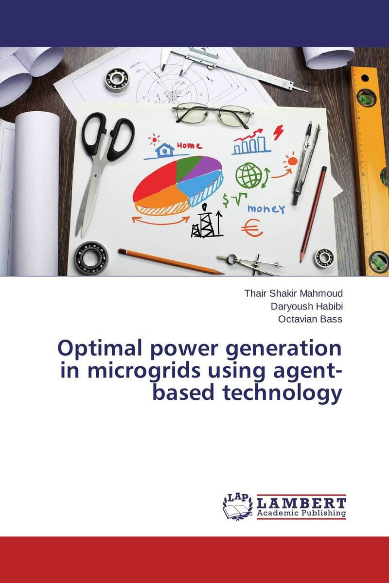 Optimal power generation in microgrids using agent-based technology charles chase w next generation demand management people process analytics and technology