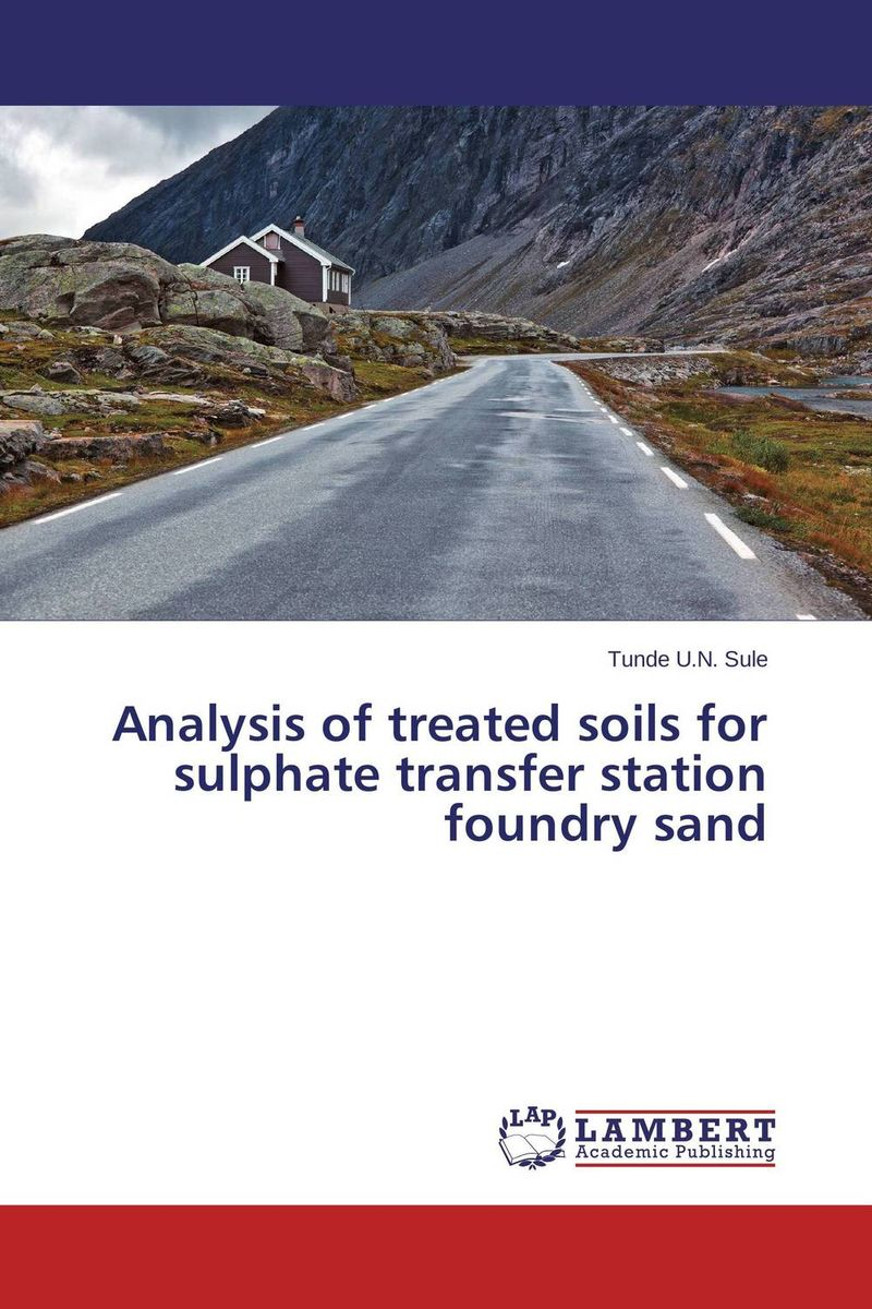 Analysis of treated soils for sulphate transfer station foundry sand