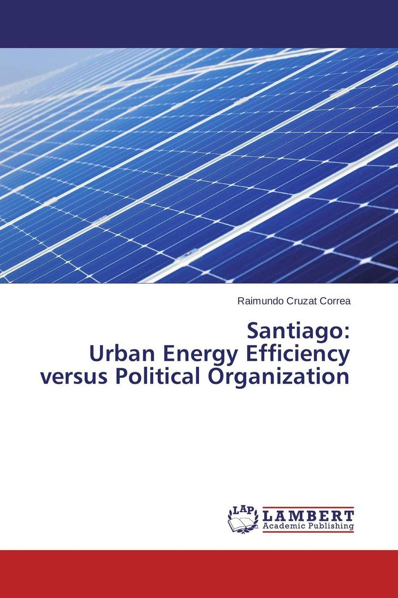 Santiago:  Urban Energy Efficiency versus Political Organization a study of the religio political thought of abdurrahman wahid