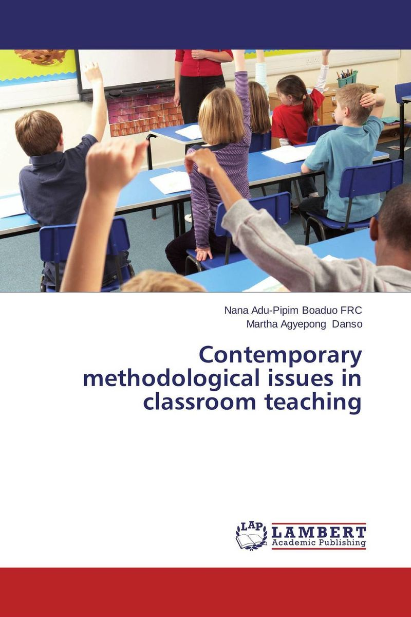 Contemporary methodological issues in classroom teaching our legacy куртка