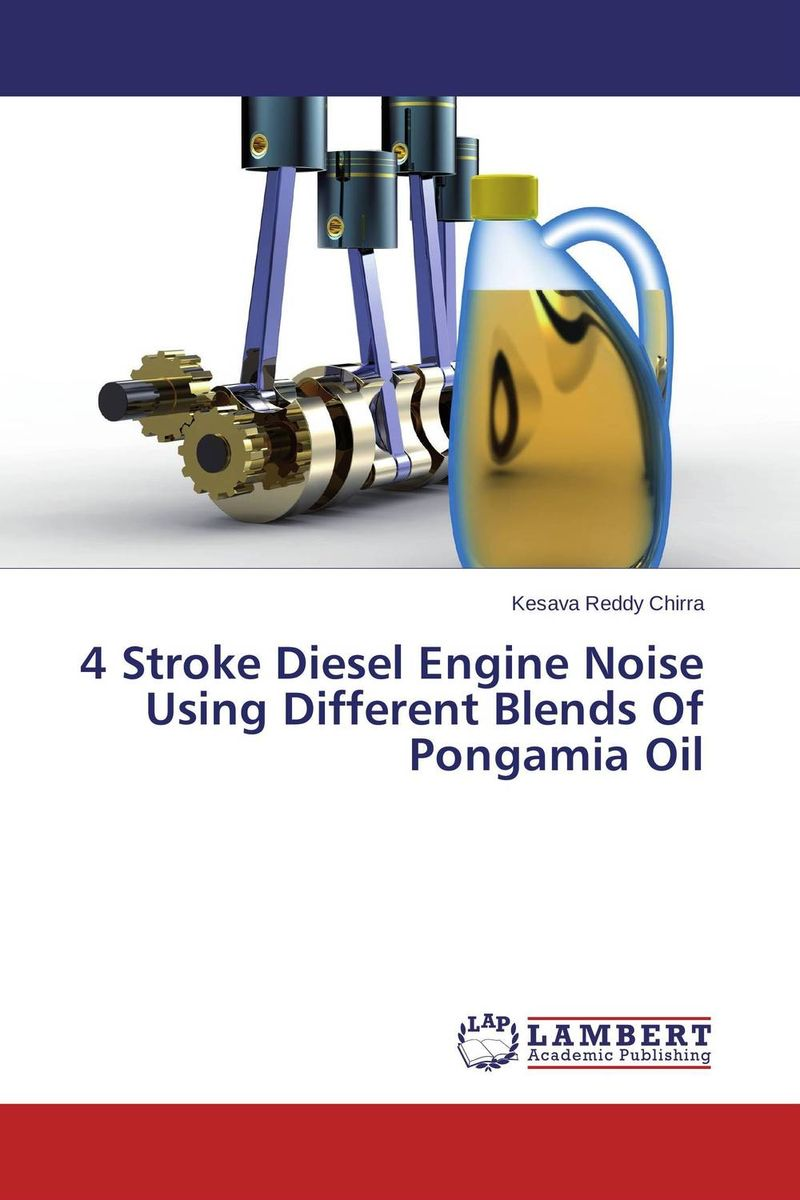 4 Stroke Diesel Engine Noise Using Different Blends Of Pongamia Oil evaluation of bio diesel as a fuel for diesel engine