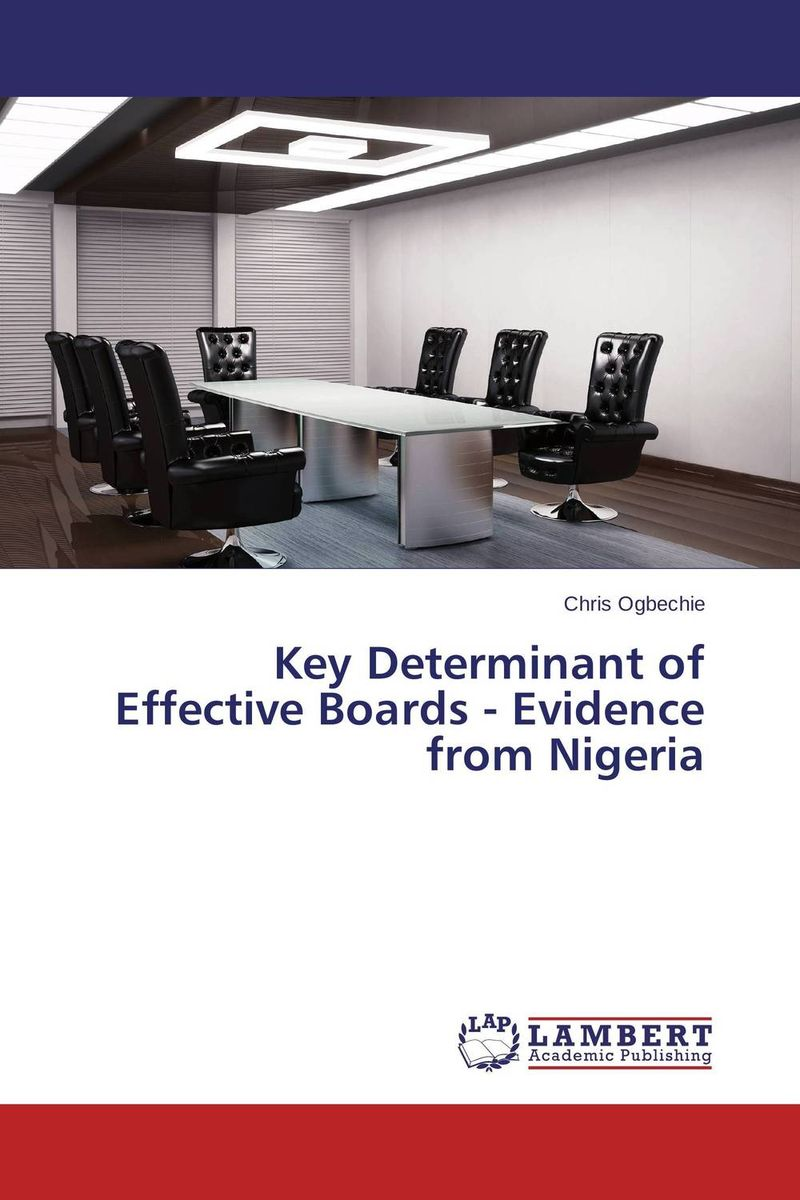 Key Determinant of Effective Boards - Evidence from Nigeria majid abbasi board diversity and firm performance a study of iran