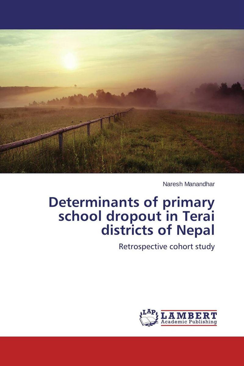 Determinants of primary school dropout in Terai districts of Nepal found in brooklyn