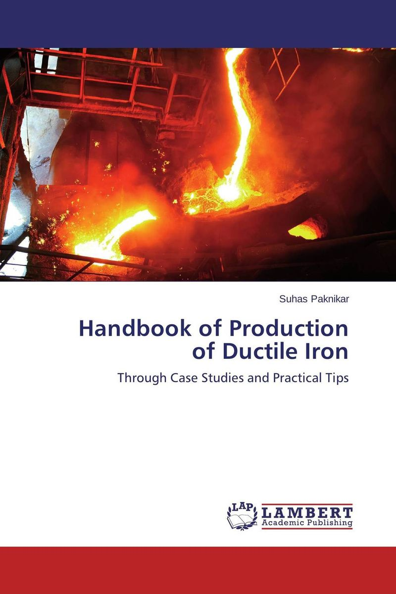 Handbook of Production of Ductile Iron