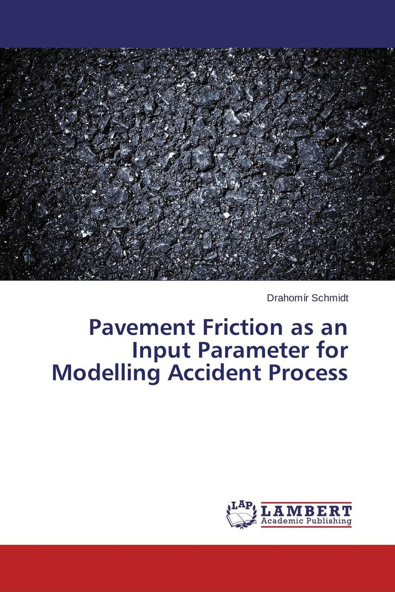Pavement Friction as an Input Parameter for Modelling Accident Process turbulent jet flames from modelling to simulations