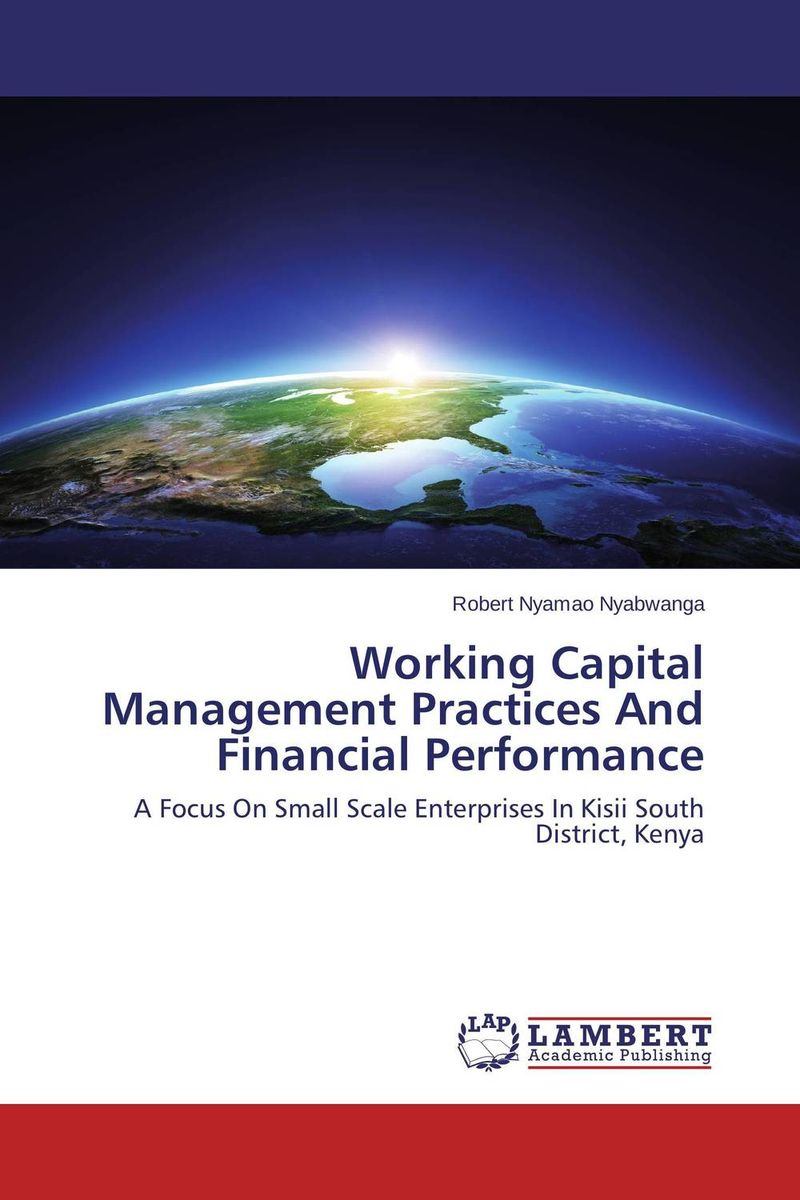 Working Capital Management Practices And Financial Performance role of women in agroforestry practices management
