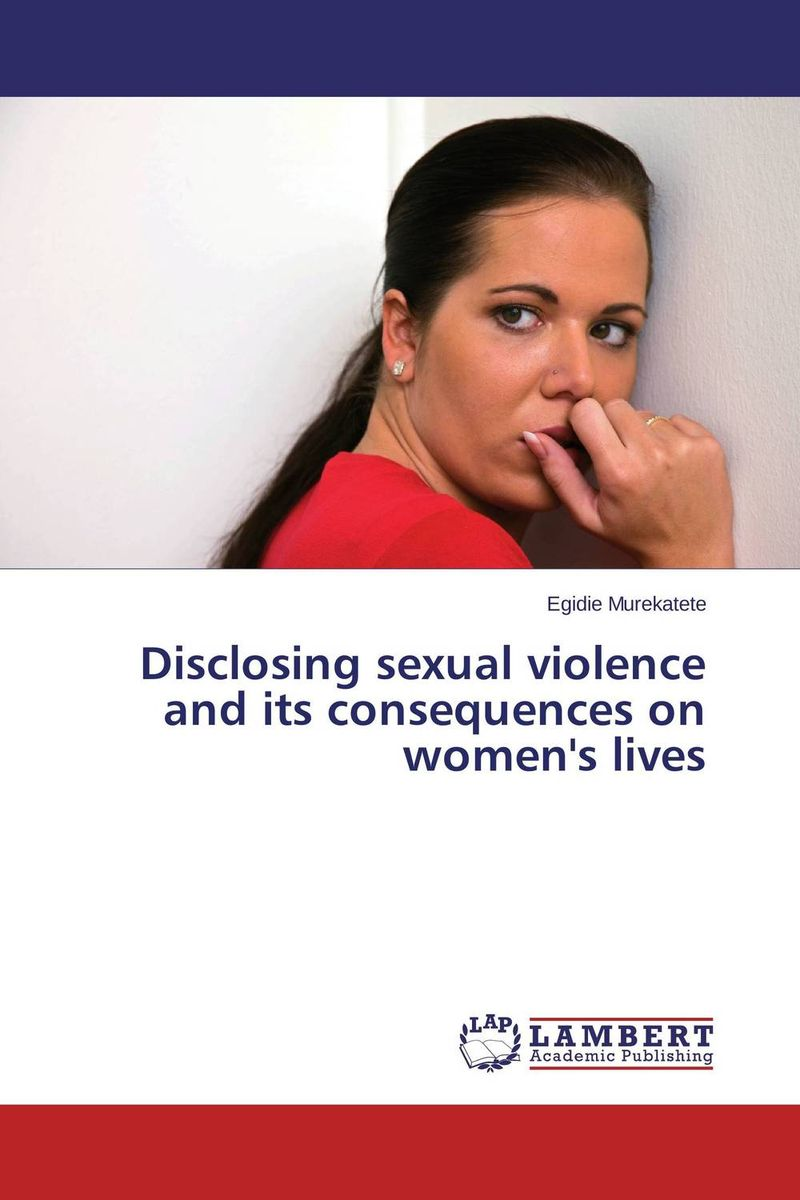 Disclosing sexual violence and its consequences on women's lives surviving sexual violence