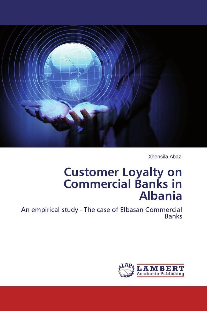 все цены на Customer Loyalty on Commercial Banks in Albania