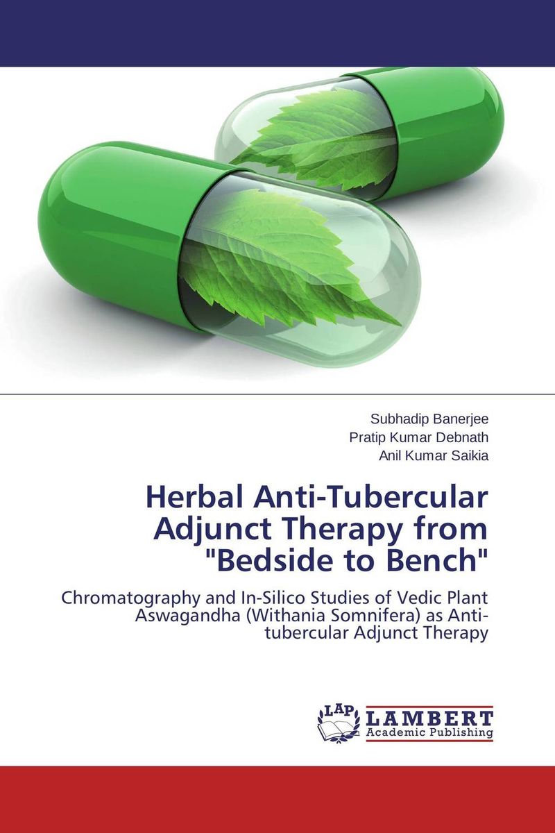 Herbal Anti-Tubercular Adjunct Therapy from Bedside to Bench atamjit singh pal paramjit kaur khinda and amarjit singh gill local drug delivery from concept to clinical applications