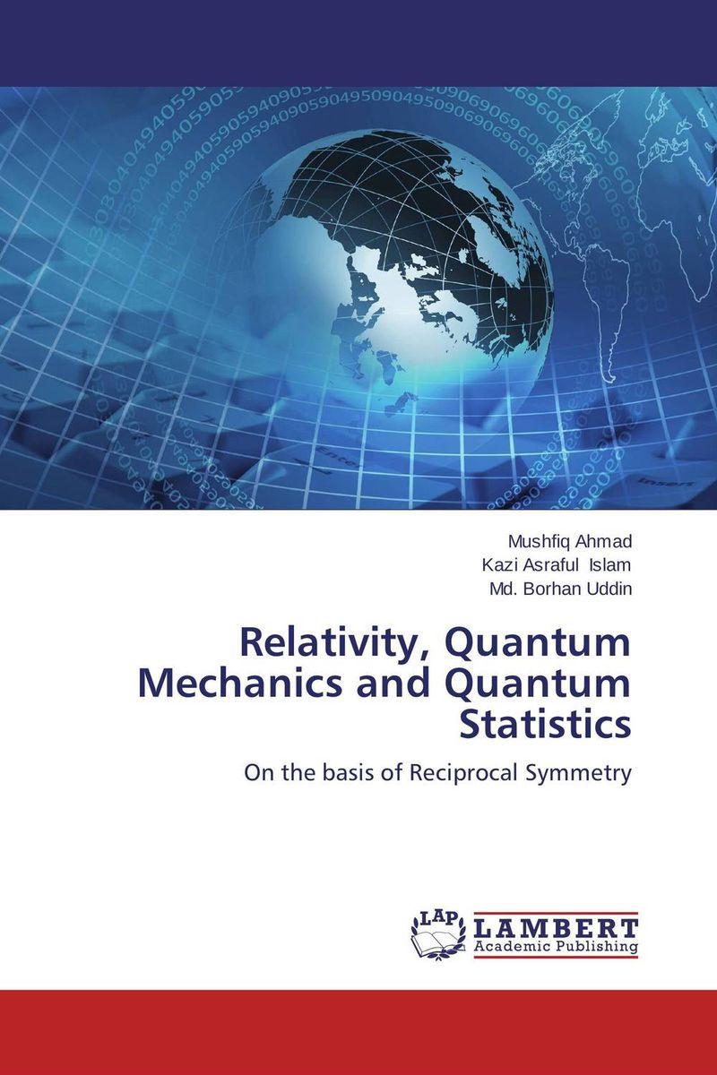 Relativity, Quantum Mechanics and Quantum Statistics