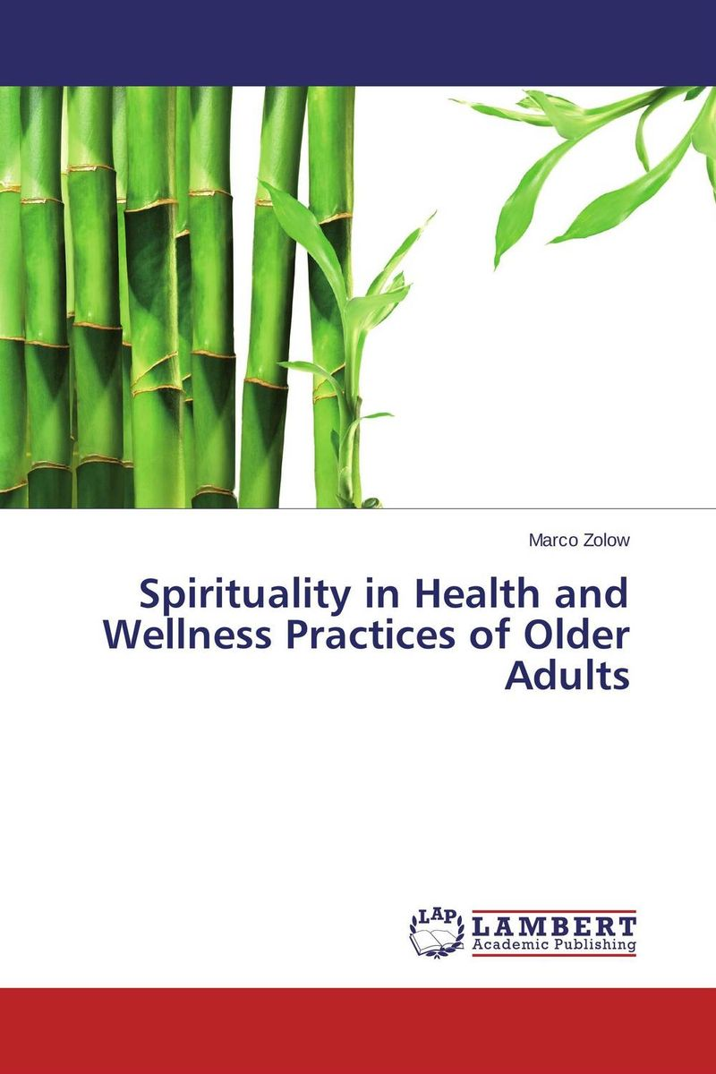 Spirituality in Health and Wellness Practices of Older Adults spirituality across cultures