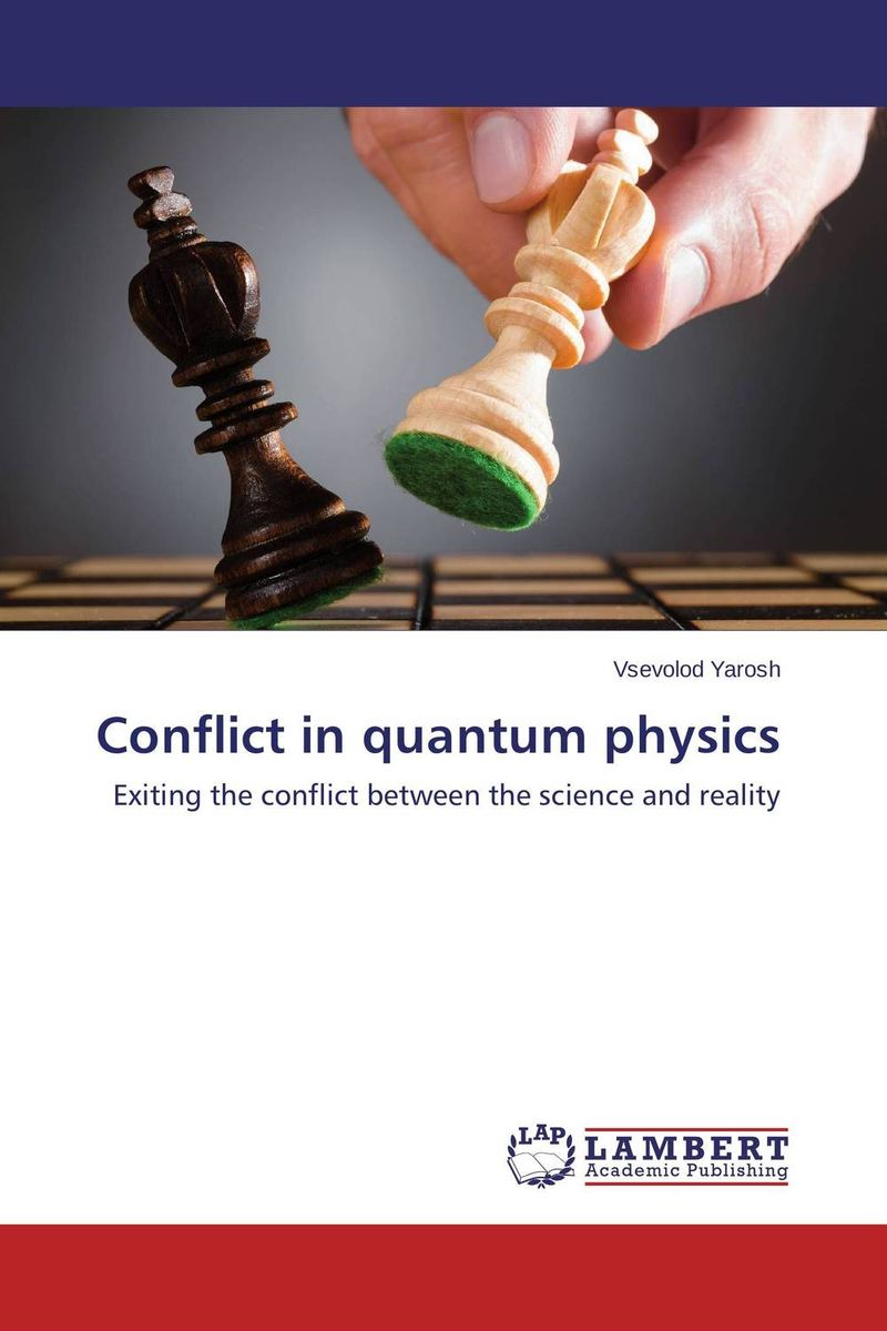 Conflict in quantum physics the structure and interpretation of the standard model volume 2 philosophy and foundations of physics philosophy and foundations of physics