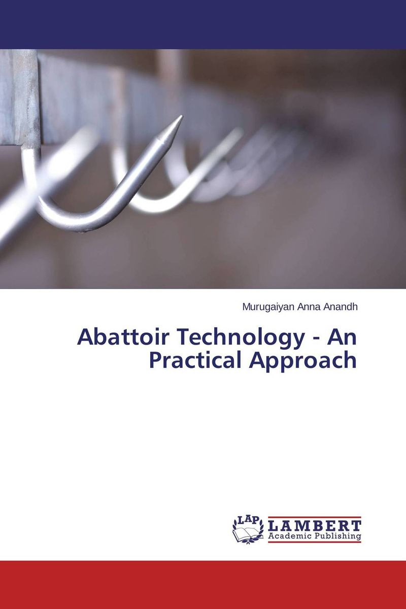 Abattoir Technology - An Practical Approach capture of haccp data in the abattoir