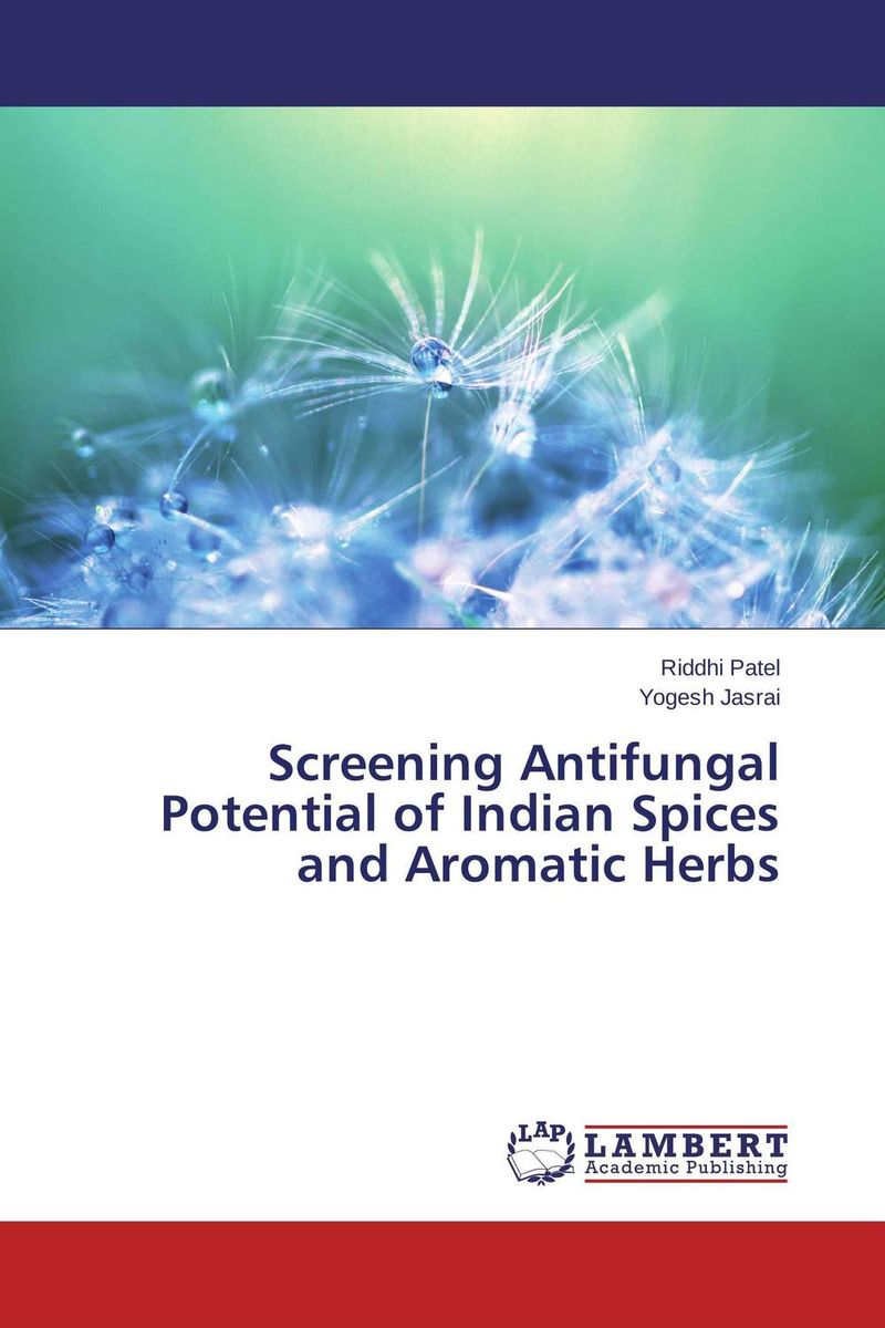 Screening Antifungal Potential of Indian Spices and Aromatic Herbs nafisa farooq and nasir mehmood cicer arietinum and vigna mungo antifungal ca afp gene and assays