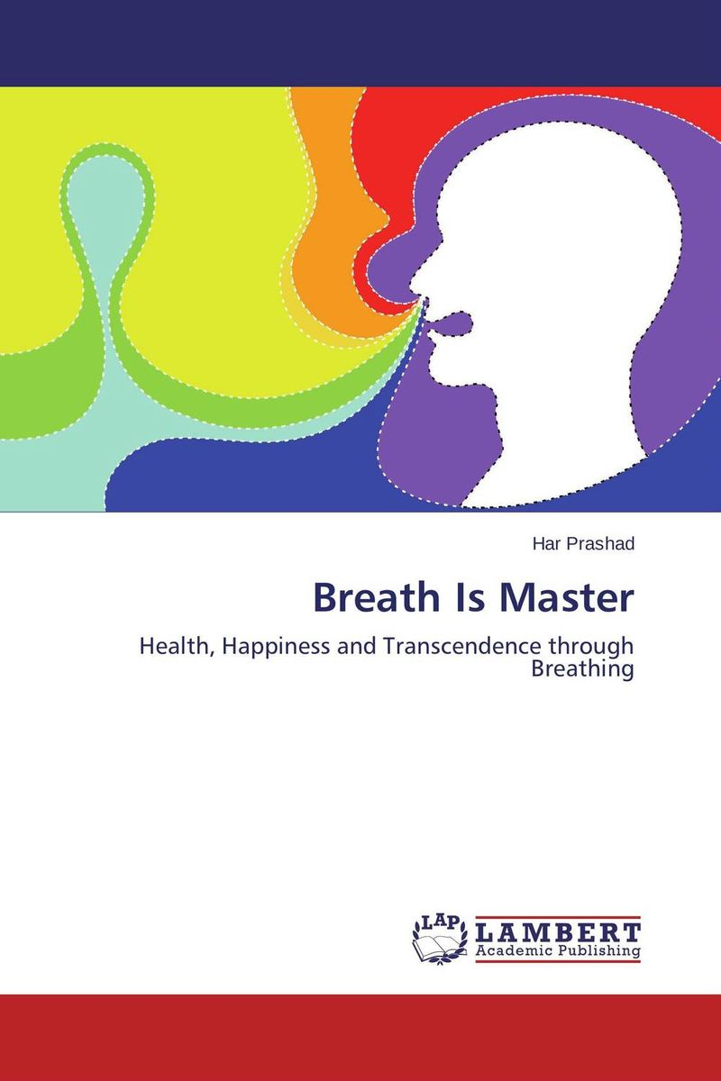 Breath Is Master the art of not breathing