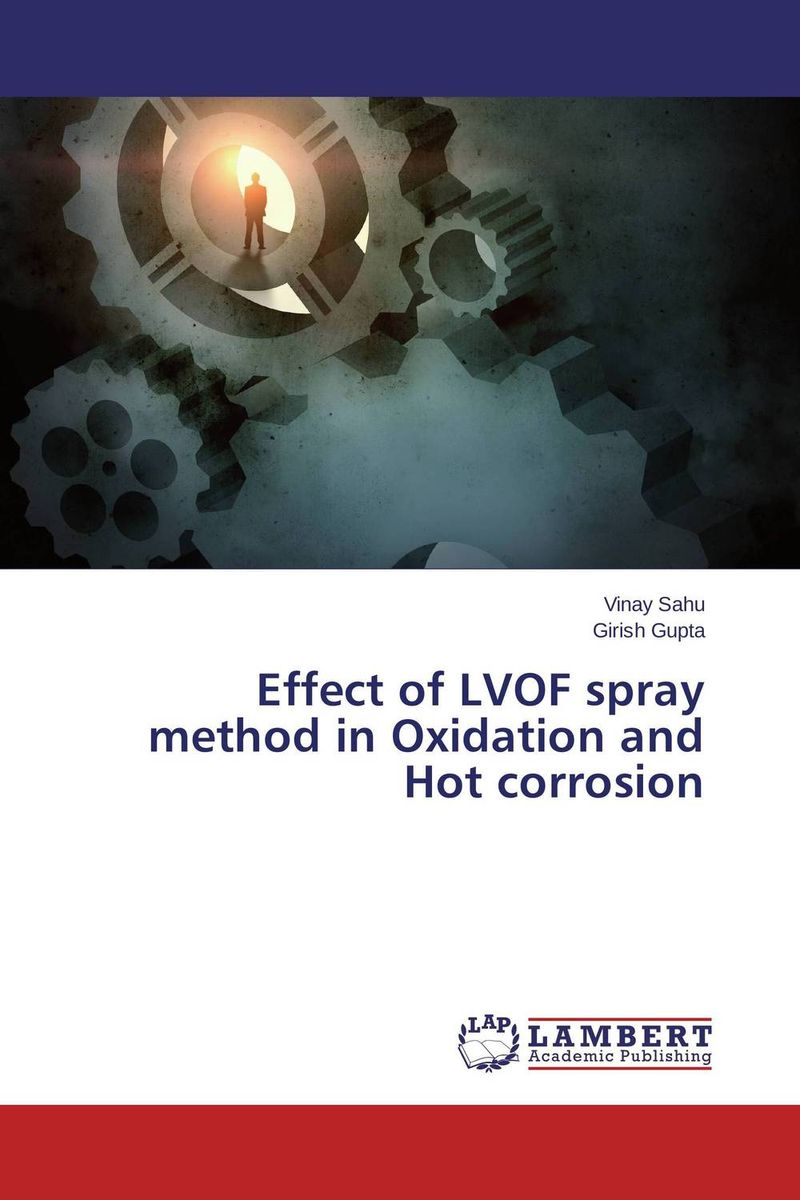 Effect of LVOF spray method in Oxidation and Hot corrosion himanshu aeran and sunit kumar jurel spray disinfection of dental impressions