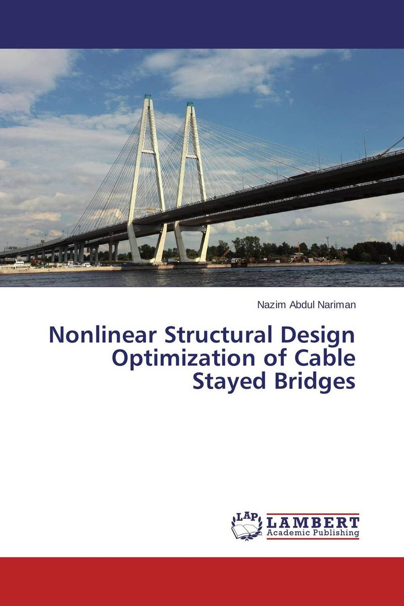 Nonlinear Structural Design Optimization of Cable Stayed Bridges benefit analysis of optimization models for network recovery design