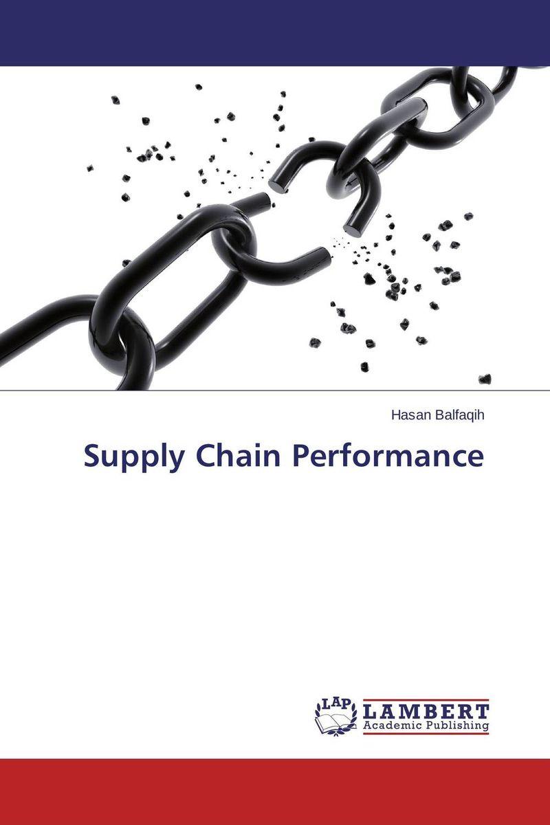 Supply Chain Performance role of line delivery performance in supply chain management