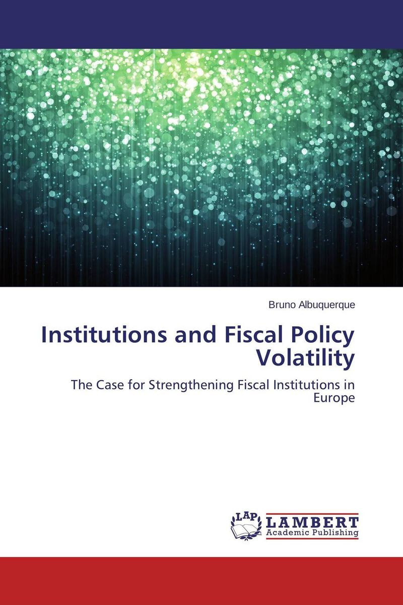 Institutions and Fiscal Policy Volatility футболка luhta luhta lu692ewwre62