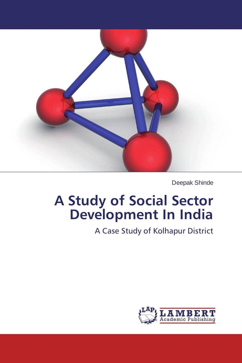 A Study of Social Sector Development In India foreign aid and social sector of pakistan