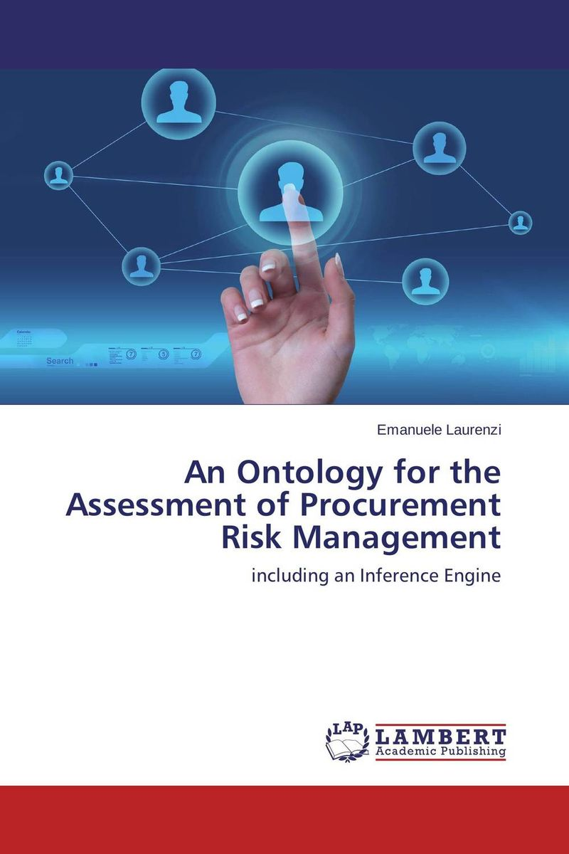 An Ontology for the Assessment of Procurement Risk Management practical risk assessment for project management