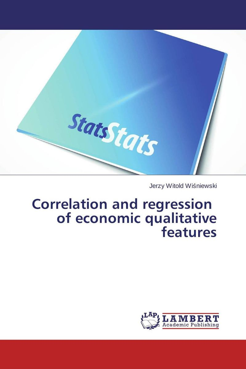 Correlation and regression   of economic qualitative   features the application of wavelets methods in stefan problem
