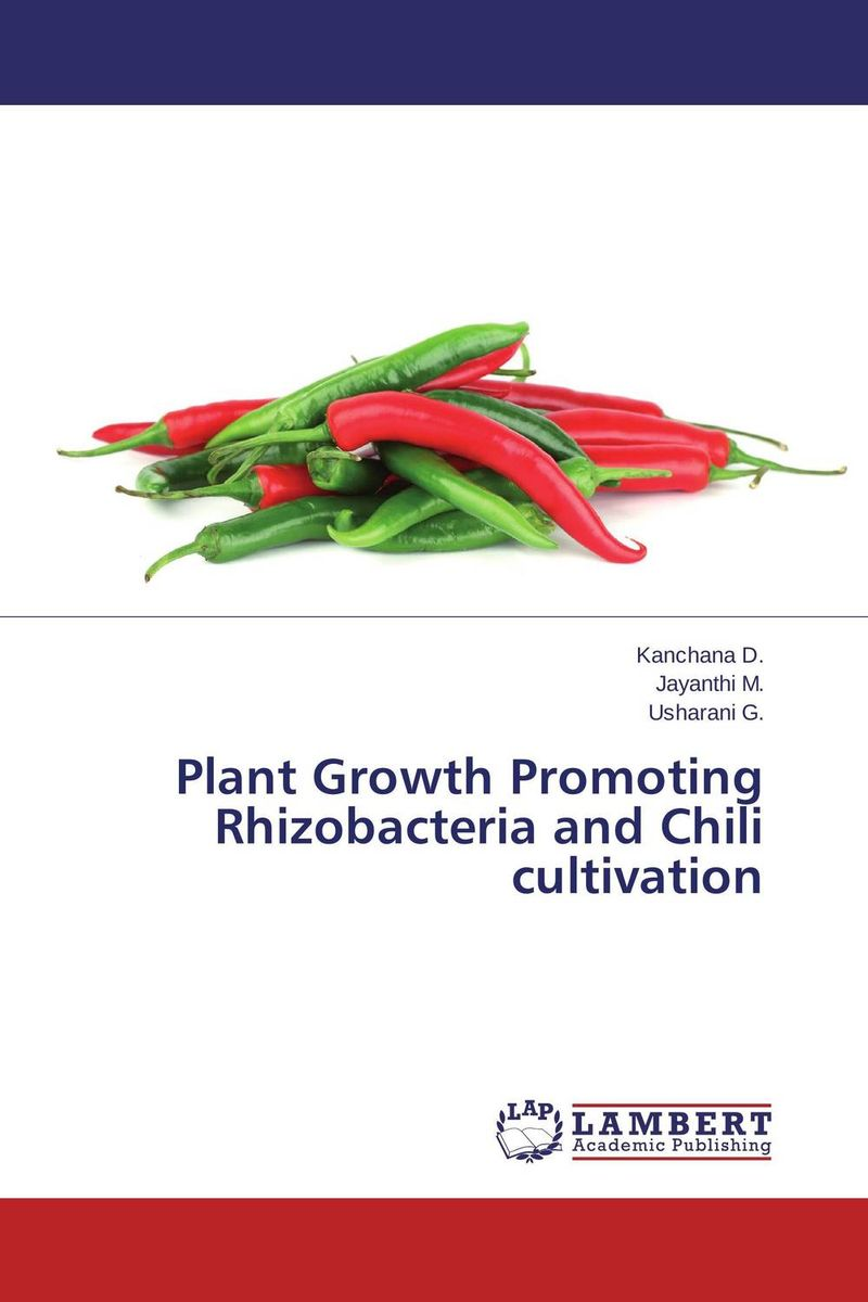 Plant Growth Promoting Rhizobacteria and Chili cultivation plant growth promoting rhizobacteria