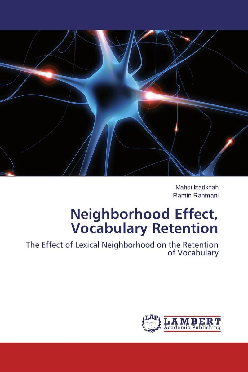 Neighborhood Effect, Vocabulary Retention the effect of setting reading goals on the vocabulary retention